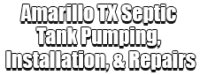 Amarillo TX Septic Tank Pumping, Installation, & Repairs